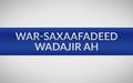 War-Saxaafadeed Wadajir ah oo Ku Aaddan Wadahadalka Dheeraadka ah ee u Dhexeeya Madaxda Siyaasadda