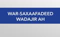 War-Saxaafadeed Wadajir ah oo Khuseeyo Doorashooyinka