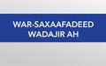 War-Saxaafadeed Wadajir ah oo Ku Saabsan Xaaladda Gedo
