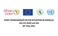 Joint communiqué on the situation in Somalia (AU, EU, IGAD and UN)