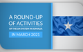 A round-up of activities of the UN System in Somalia in March 2021